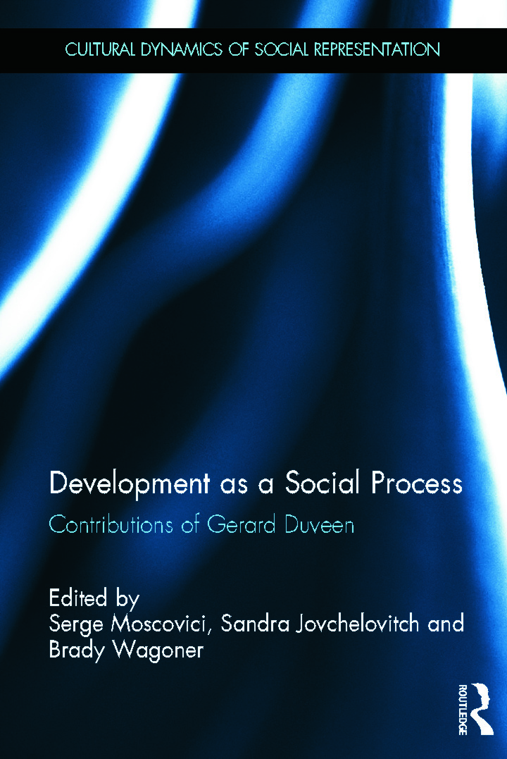 Development as a Social Process: Contributions of Gerard Duveen (Hardback) book cover