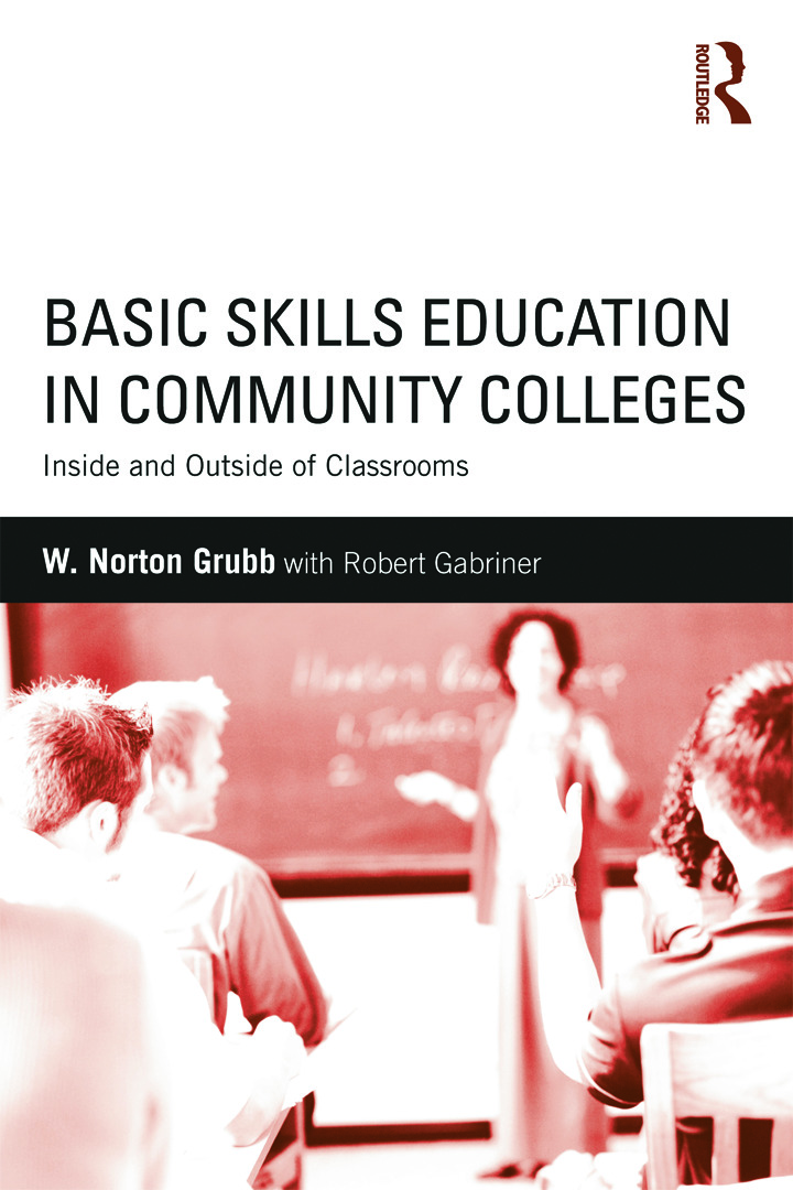 Basic Skills Education in Community Colleges: Inside and Outside of Classrooms (Paperback) book cover