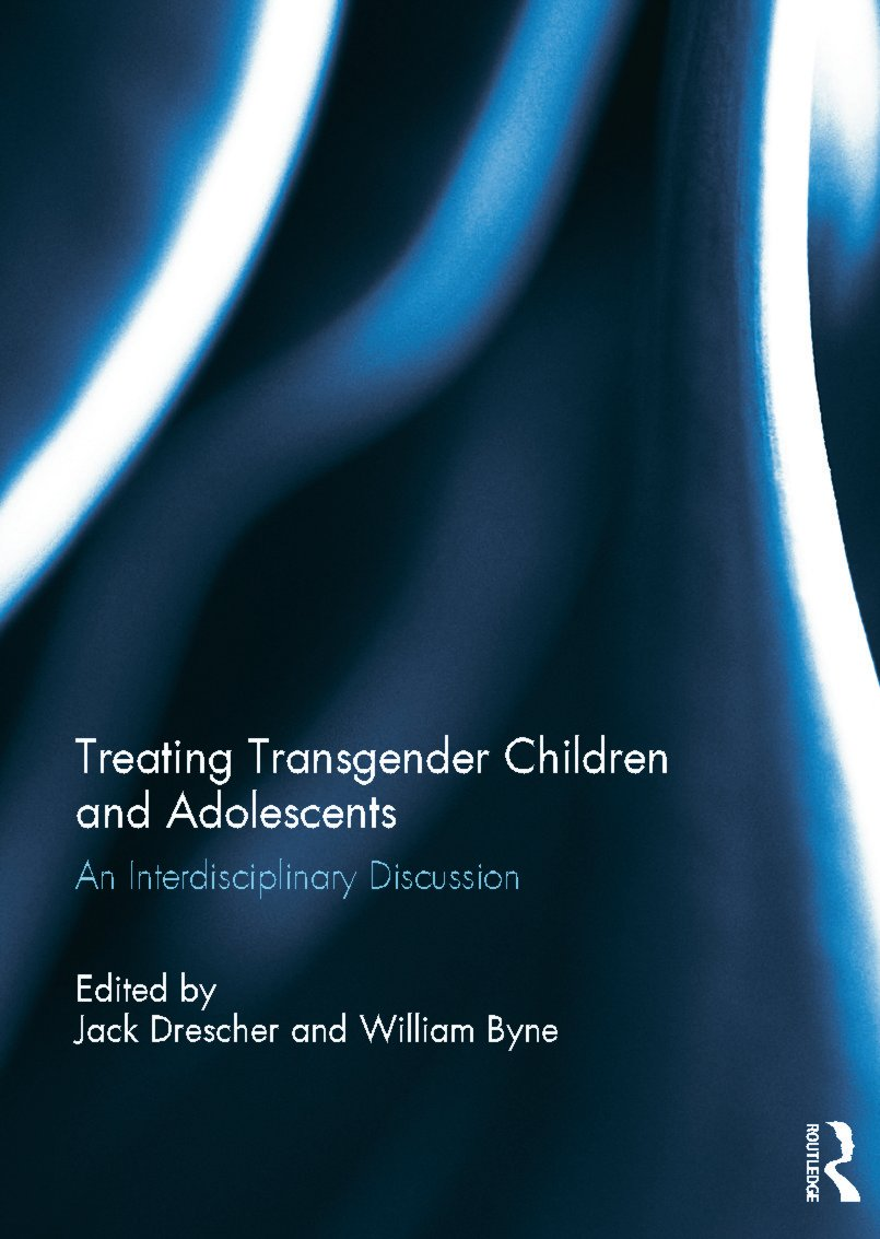 Treating Transgender Children and Adolescents: An Interdisciplinary Discussion (Hardback) book cover