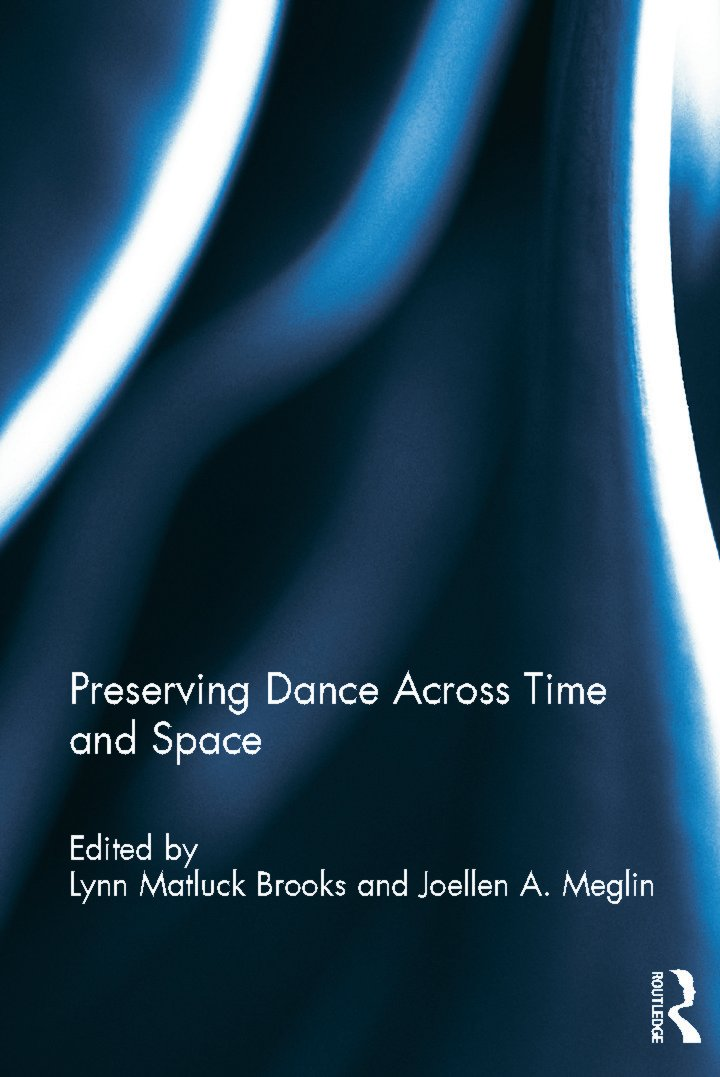 Preserving Dance Across Time and Space (Hardback) book cover