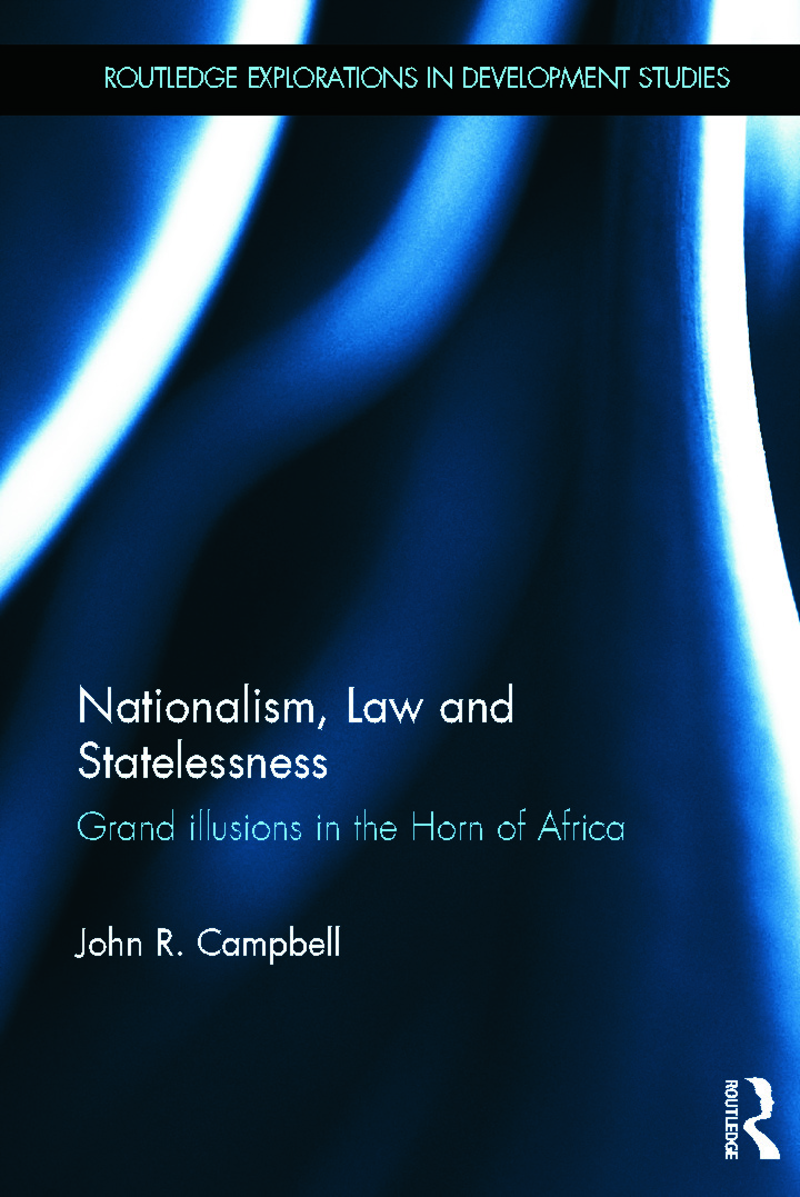 Nationalism, Law and Statelessness: Grand Illusions in the Horn of Africa (Hardback) book cover