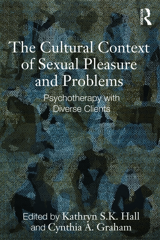 The Cultural Context of Sexual Pleasure and Problems: Psychotherapy with Diverse Clients (Paperback) book cover
