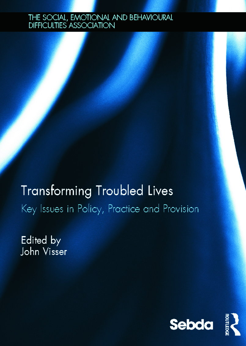 Transforming Troubled Lives: Key Issues in Policy, Practice and Provision (Hardback) book cover