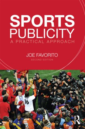 Sports Publicity: A Practical Approach, 1st Edition (Paperback) book cover