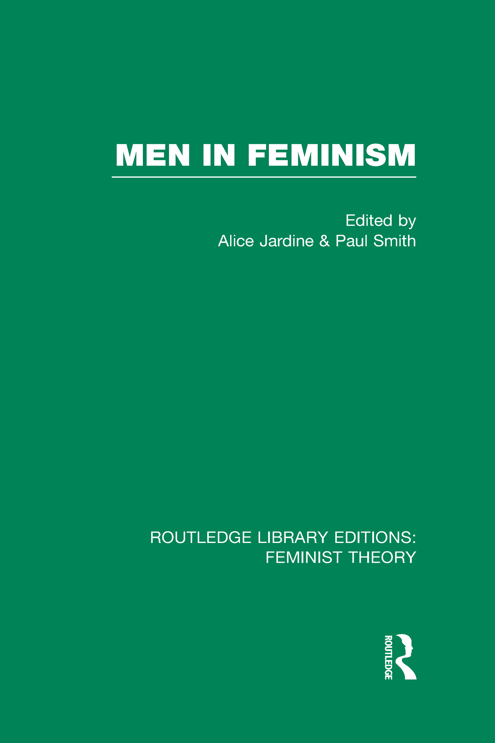 Men in Feminism (RLE Feminist Theory): 1st Edition (Hardback) book cover