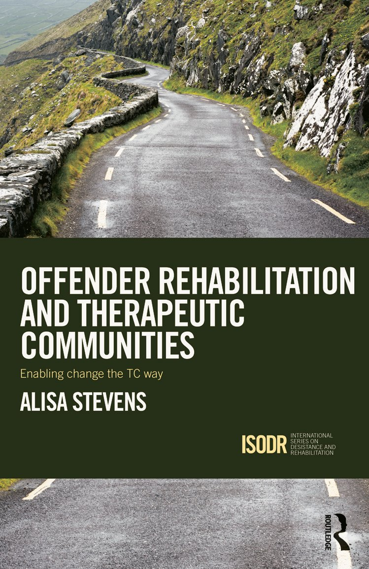Offender Rehabilitation and Therapeutic Communities: Enabling Change the TC way book cover