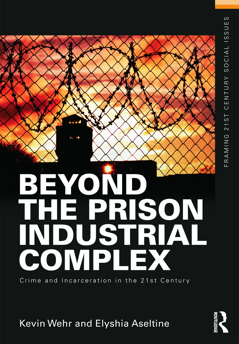 Beyond the Prison Industrial Complex: Crime and Incarceration in the 21st Century (e-Book) book cover