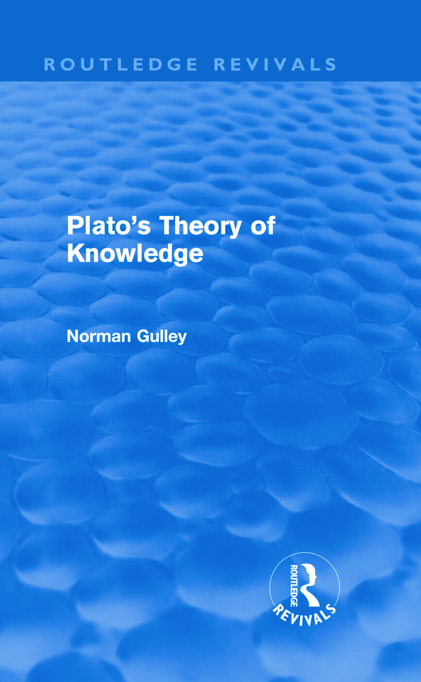 Plato's Theory of Knowledge (Routledge Revivals) (Hardback) book cover