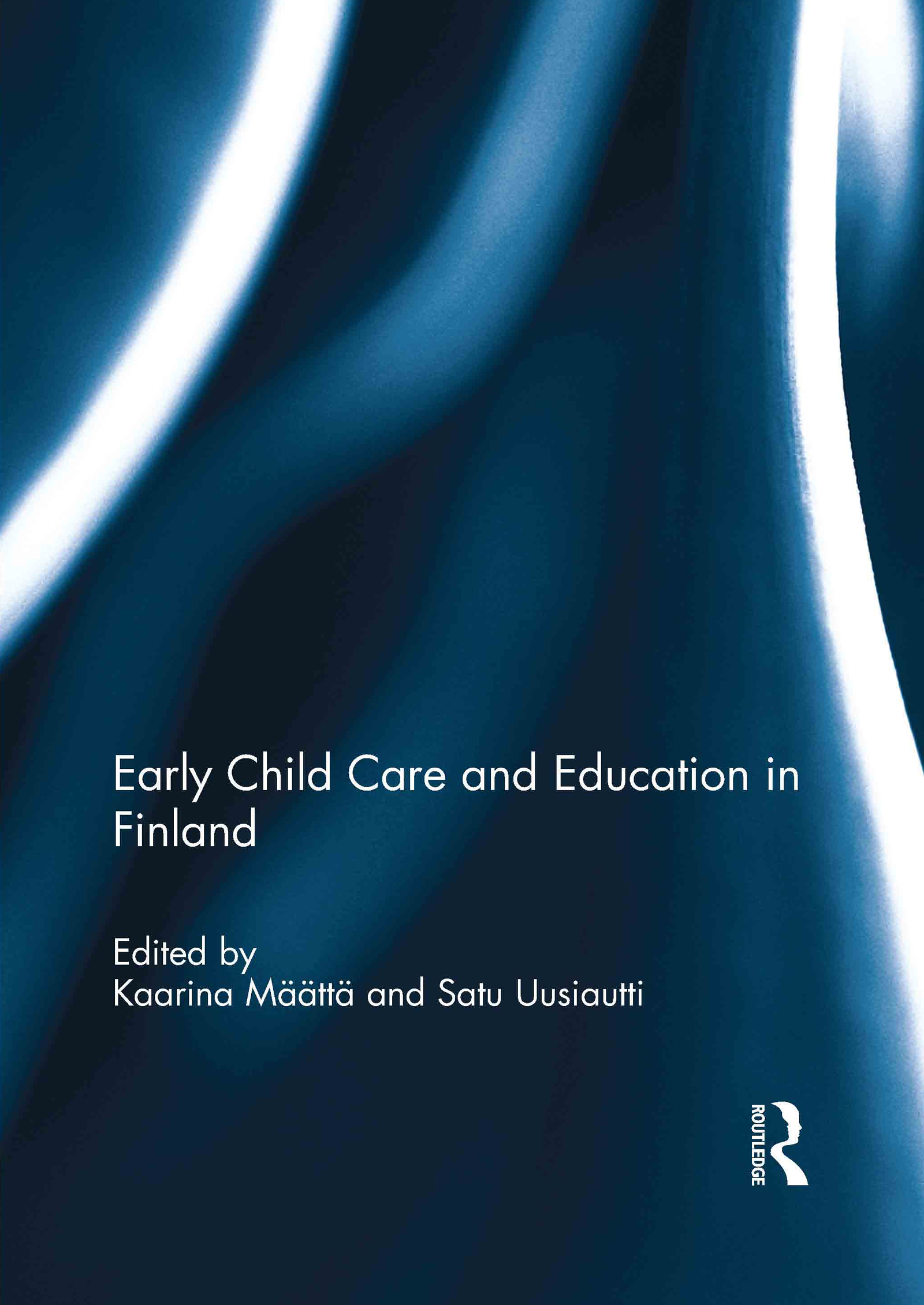 Early Child Care and Education in Finland (Hardback) book cover