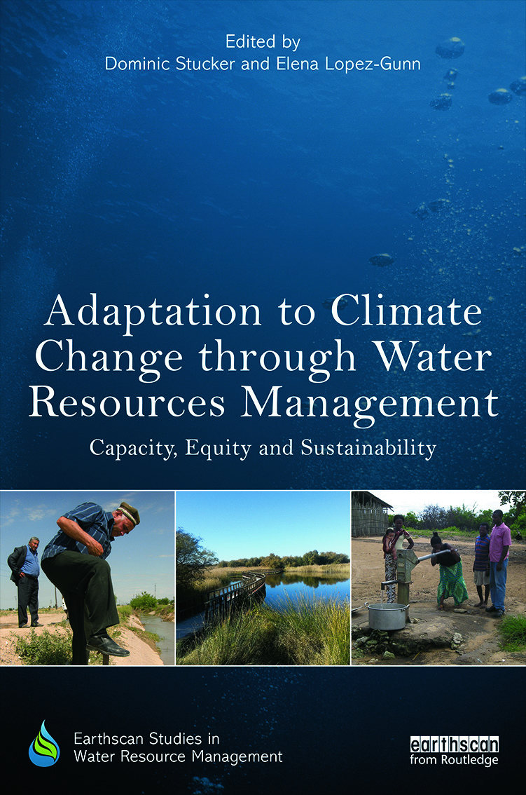 Adaptation to Climate Change through Water Resources Management: Capacity, Equity and Sustainability book cover