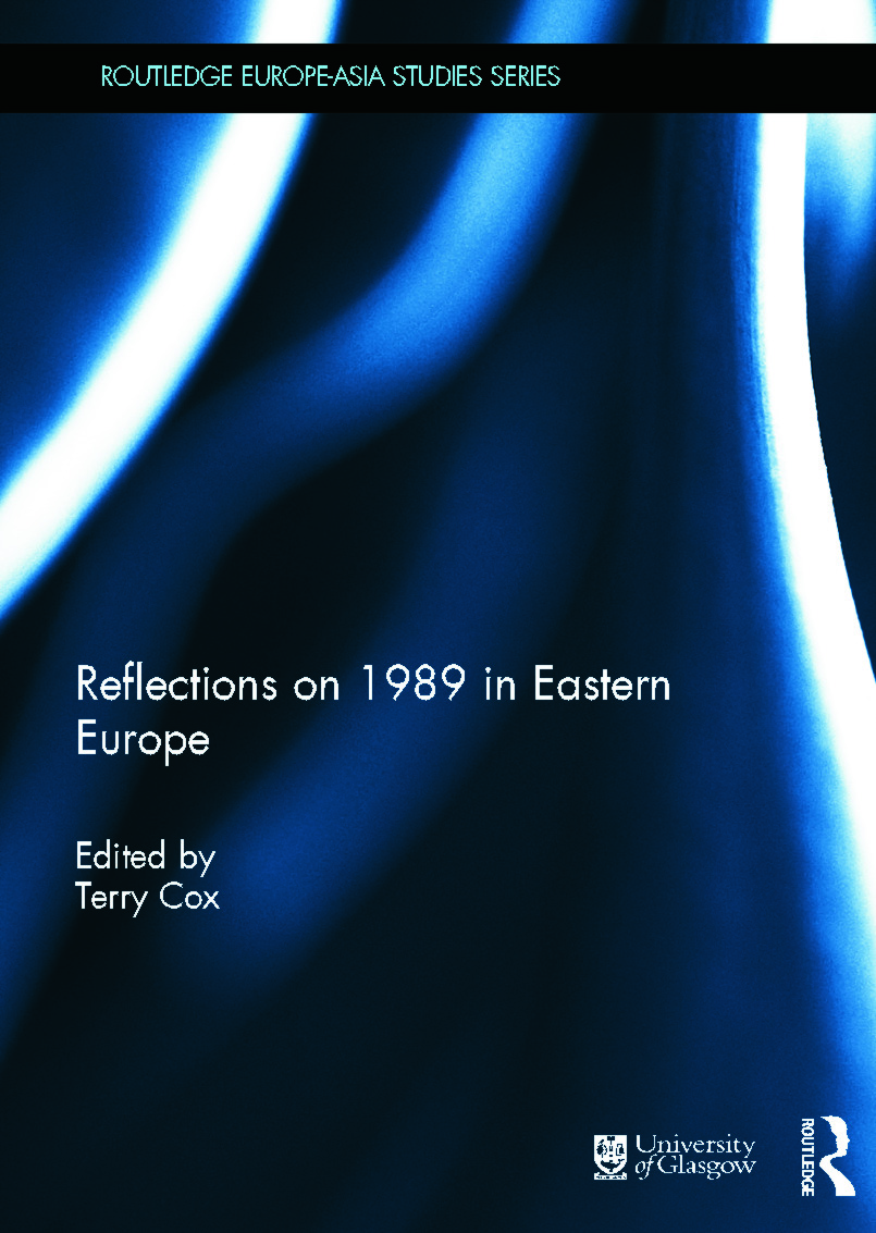 Reflections on 1989 in Eastern Europe (Hardback) book cover