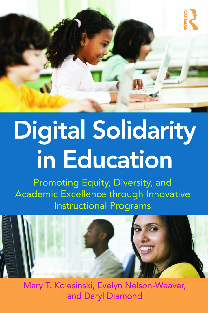 Digital Solidarity in Education: Promoting Equity, Diversity, and Academic Excellence through Innovative Instructional Programs (Paperback) book cover