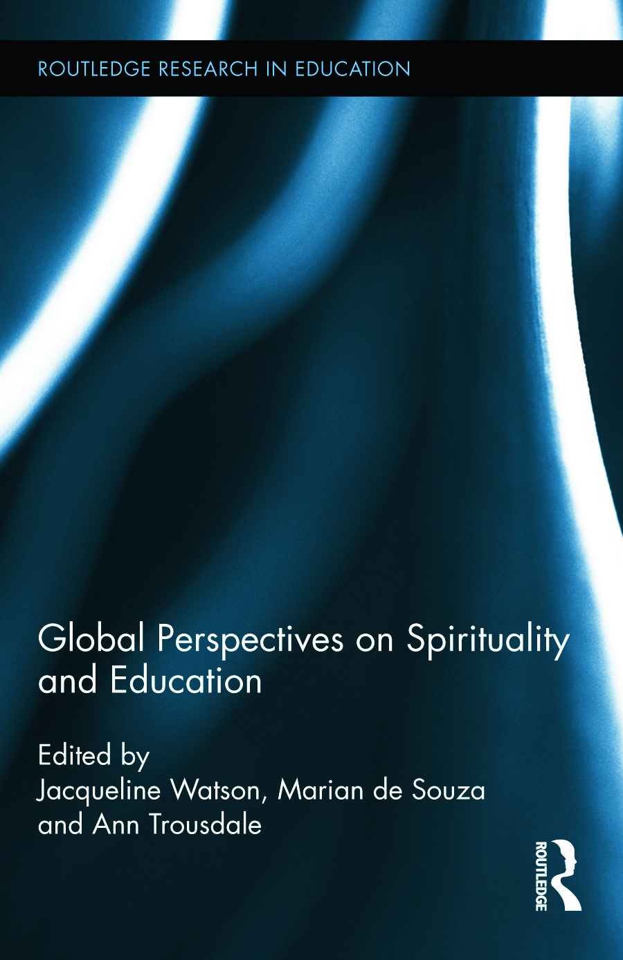 Global Perspectives on Spirituality and Education (Hardback) book cover