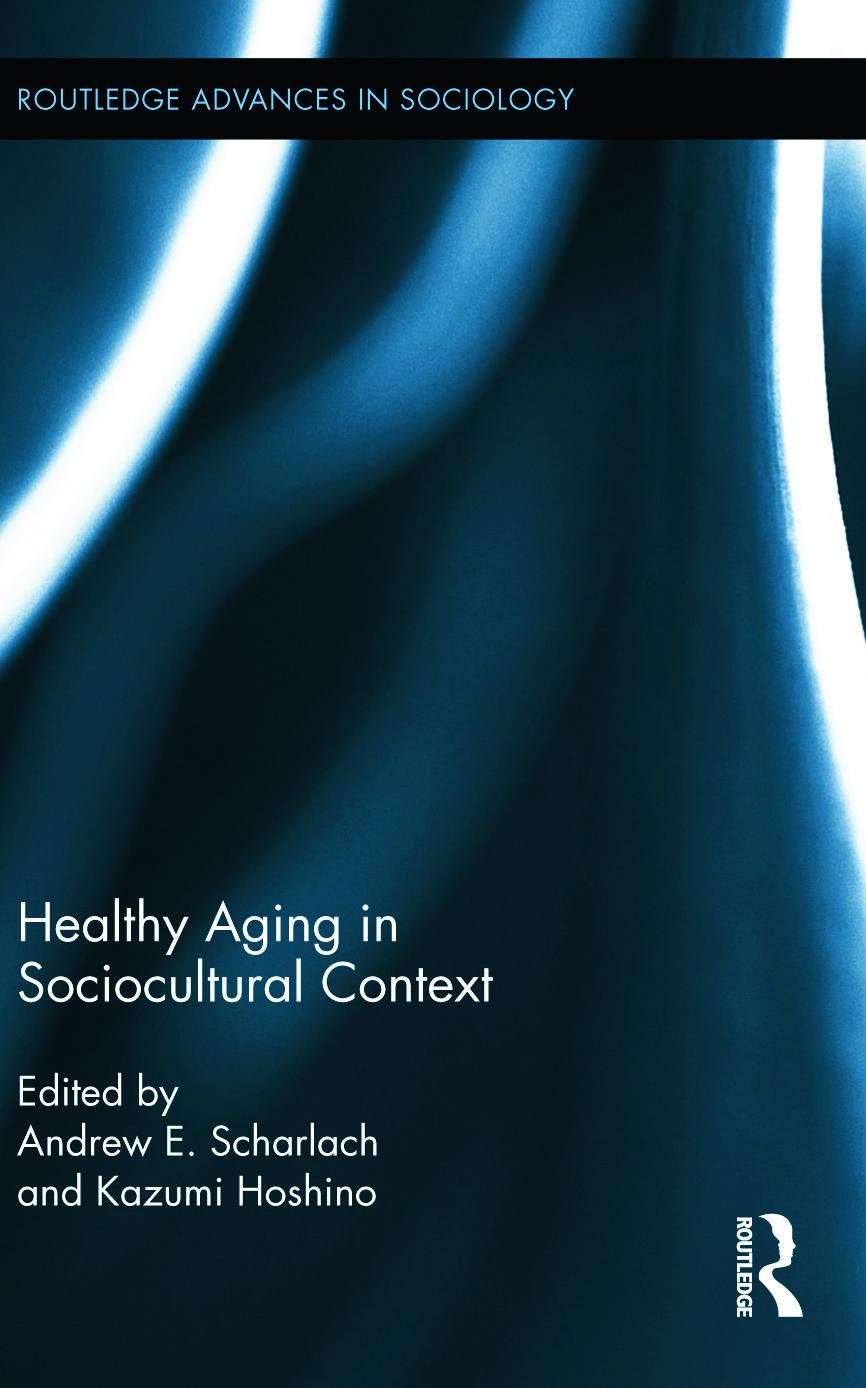 Healthy Aging in Sociocultural Context (Hardback) book cover