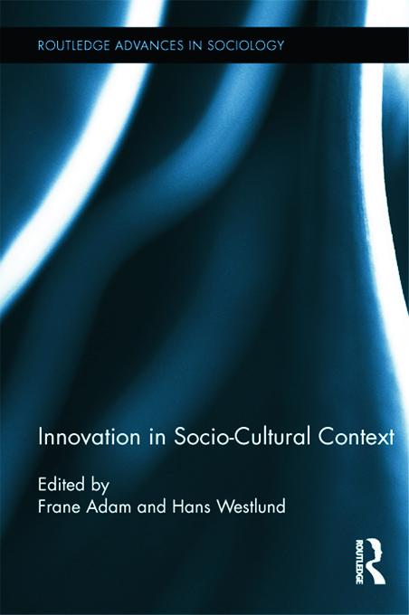 Innovation in Socio-Cultural Context (Hardback) book cover
