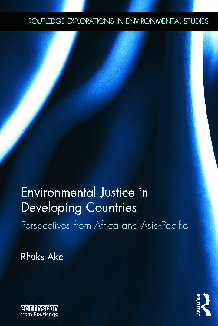 Environmental Justice in Developing Countries: Perspectives from Africa and Asia-Pacific (Hardback) book cover