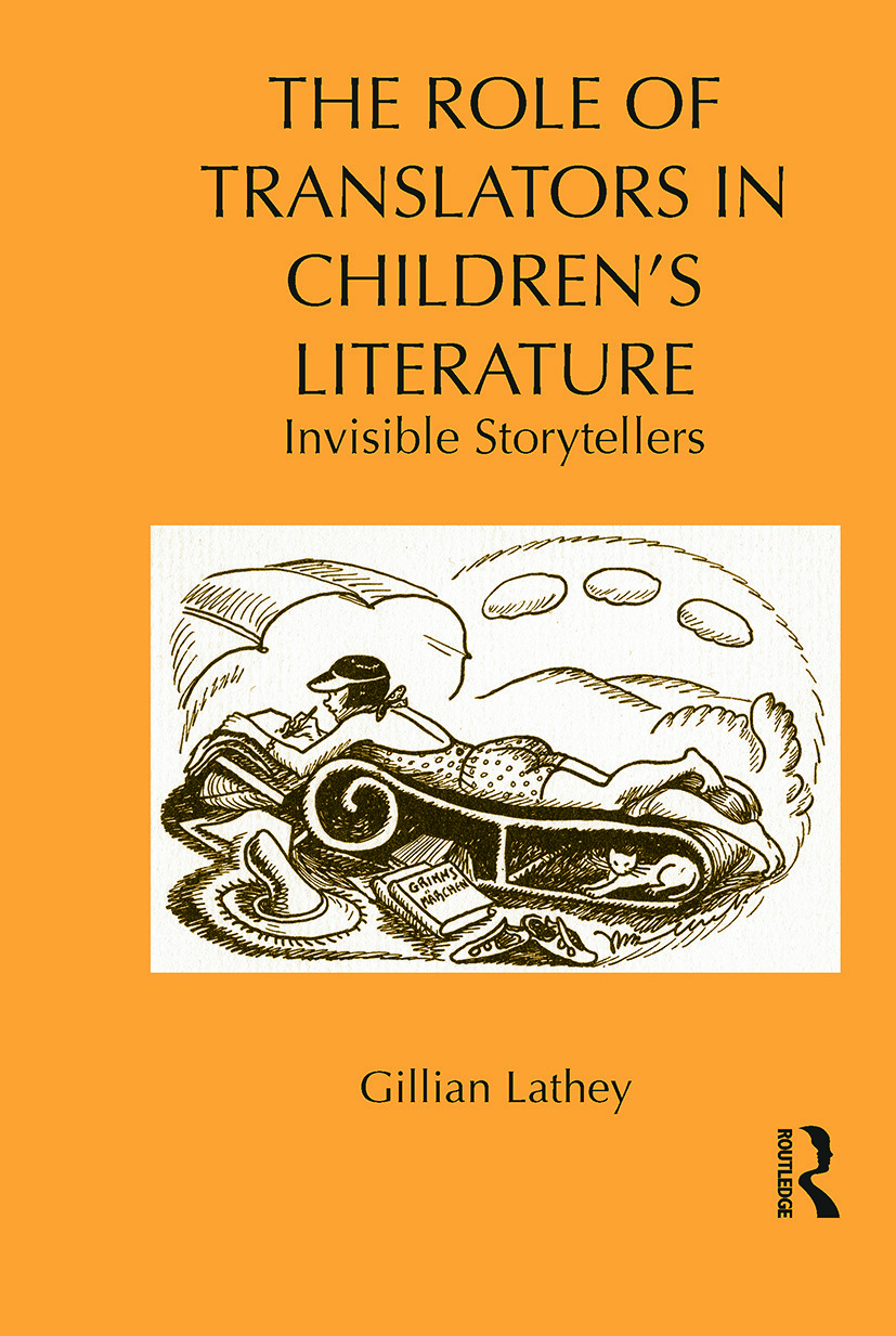 The Role of Translators in Children's Literature: Invisible Storytellers, 1st Edition (Paperback) book cover