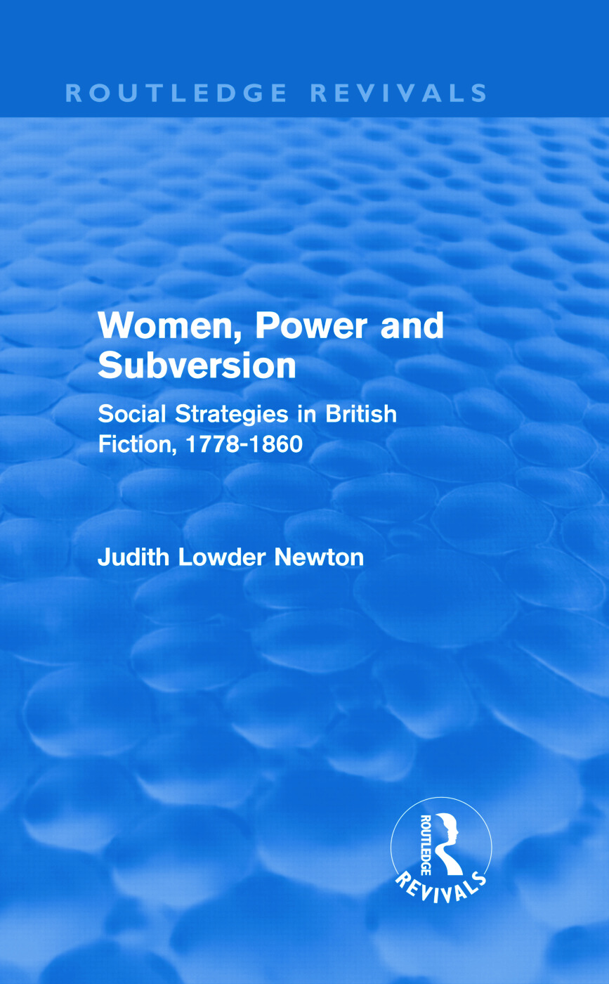 Women, Power and Subversion (Routledge Revivals): Social Strategies in British Fiction, 1778-1860 (Hardback) book cover