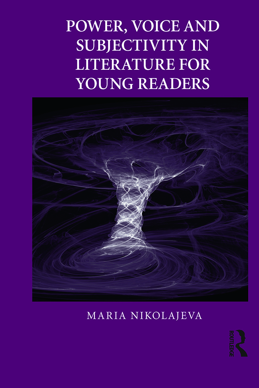Power, Voice and Subjectivity in Literature for Young Readers: 1st Edition (e-Book) book cover