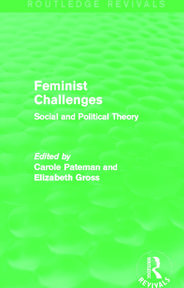 Feminist Challenges: Social and Political Theory book cover