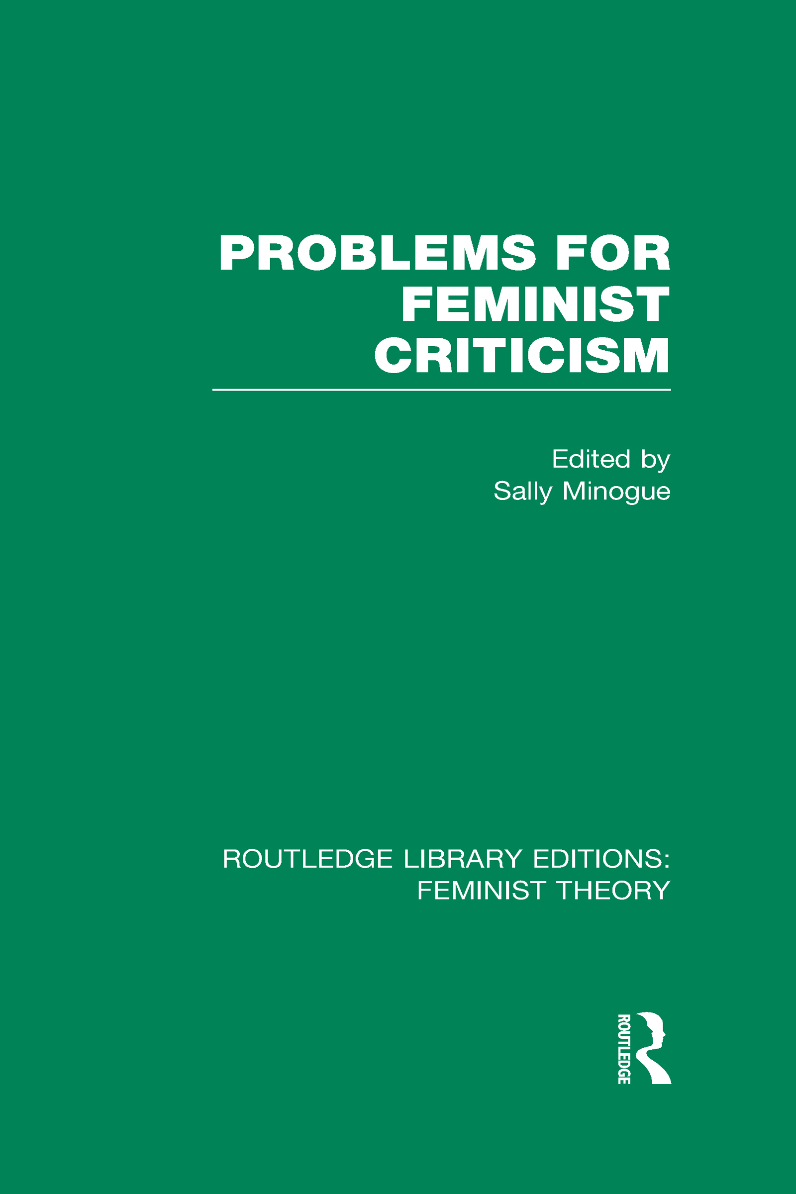 Problems for Feminist Criticism (RLE Feminist Theory) (Hardback) book cover