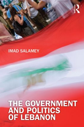 The Government and Politics of Lebanon (Paperback) book cover