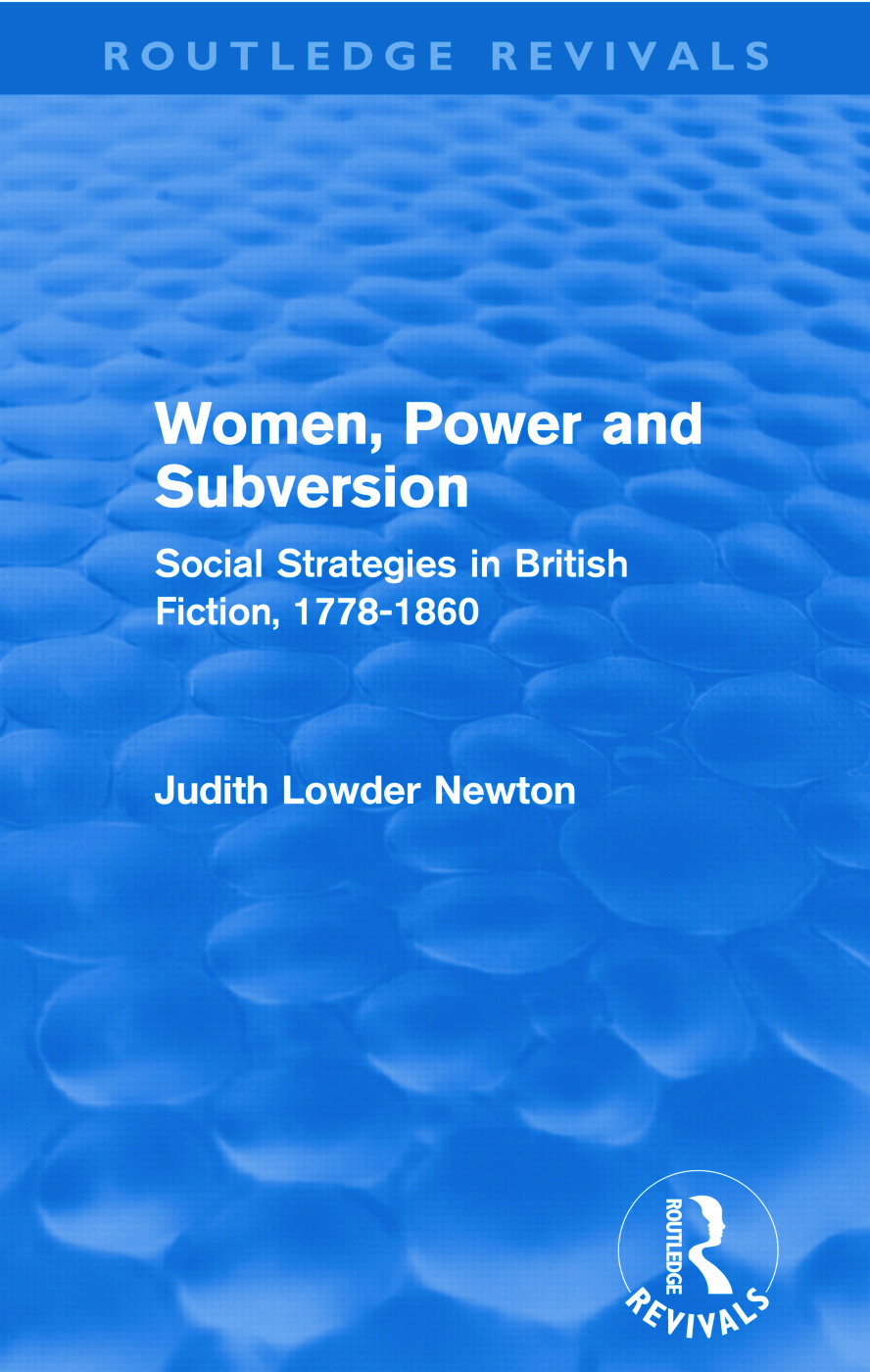 Women, Power and Subversion (Routledge Revivals): Social Strategies in British Fiction, 1778-1860 (Paperback) book cover