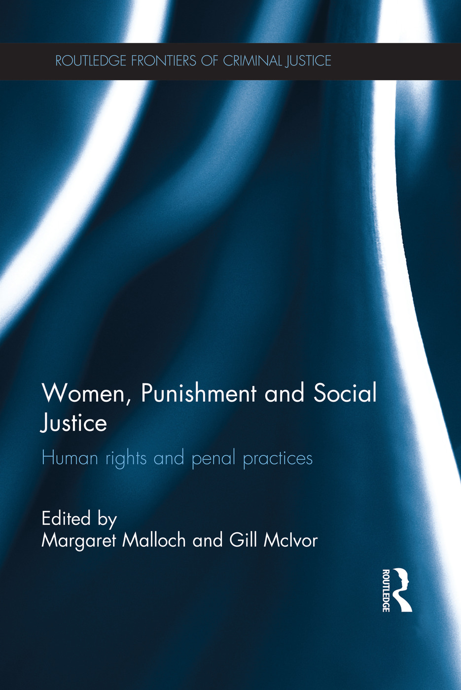 Women, Punishment and Social Justice: Human Rights and Penal Practices, 1st Edition (Paperback) book cover