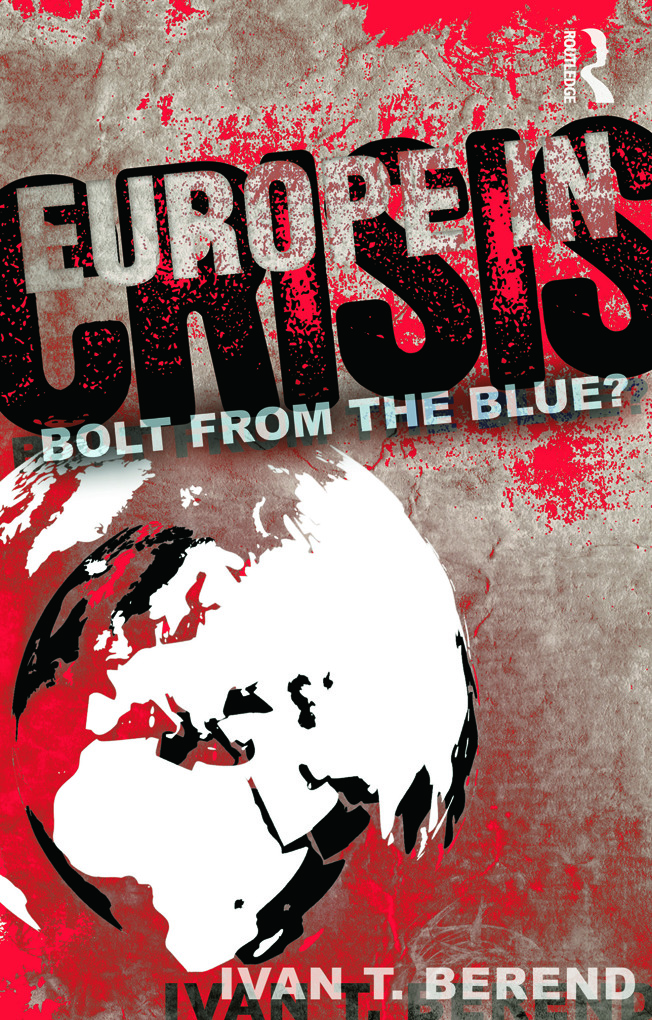 Europe in Crisis: Bolt from the Blue? (Paperback) book cover