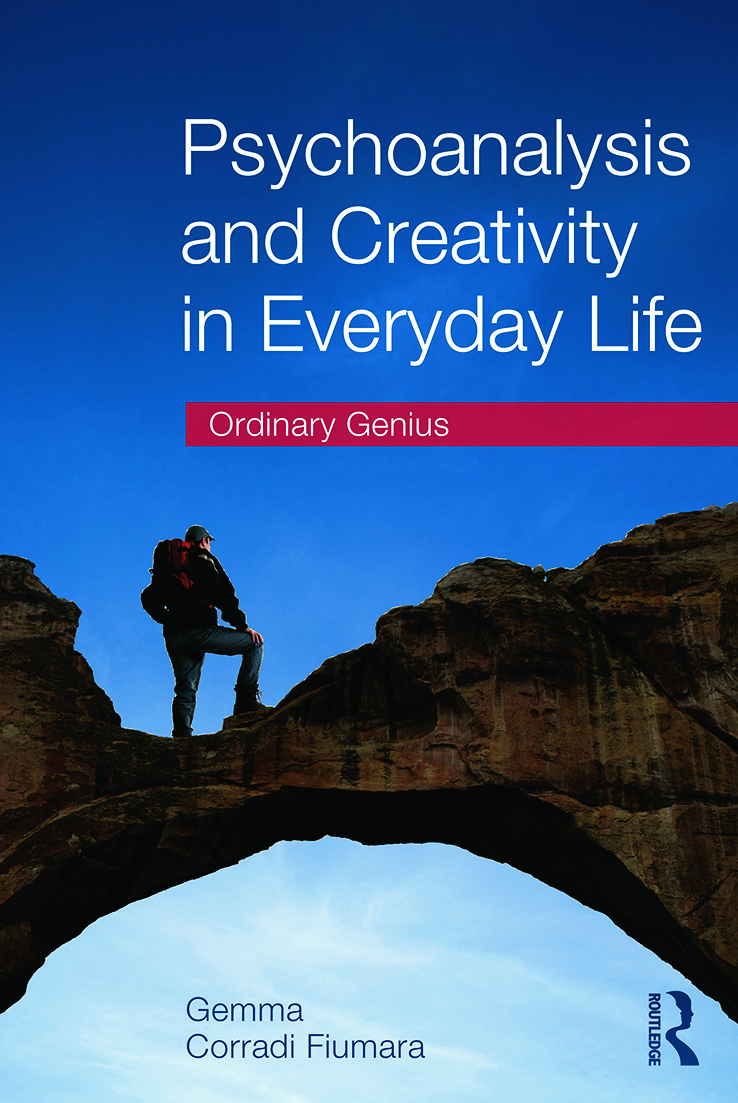 Psychoanalysis and Creativity in Everyday Life: Ordinary Genius (Paperback) book cover
