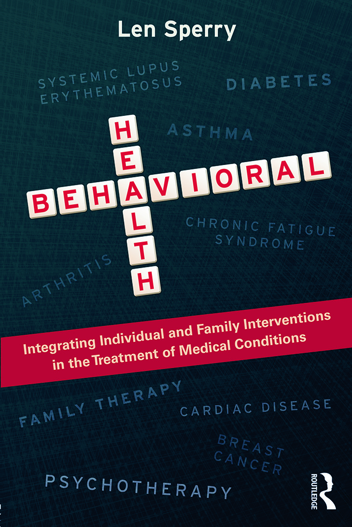 Behavioral Health: Integrating Individual and Family Interventions in the Treatment of Medical Conditions (Paperback) book cover