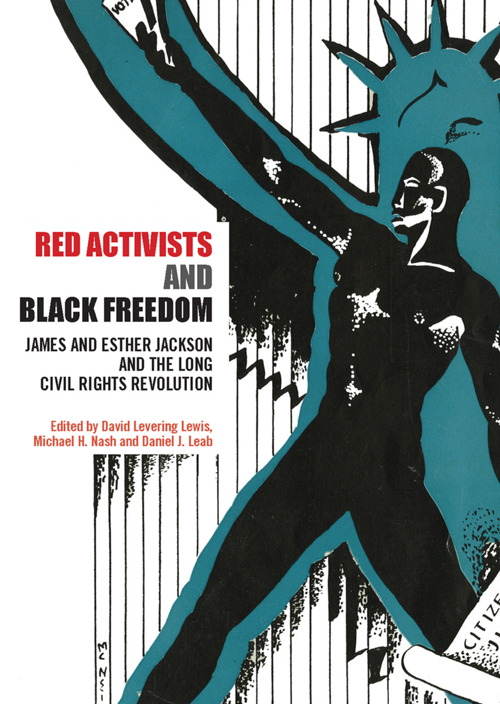 Red Activists and Black Freedom: James and Esther Jackson and the Long Civil Rights Revolution, 1st Edition (e-Book) book cover