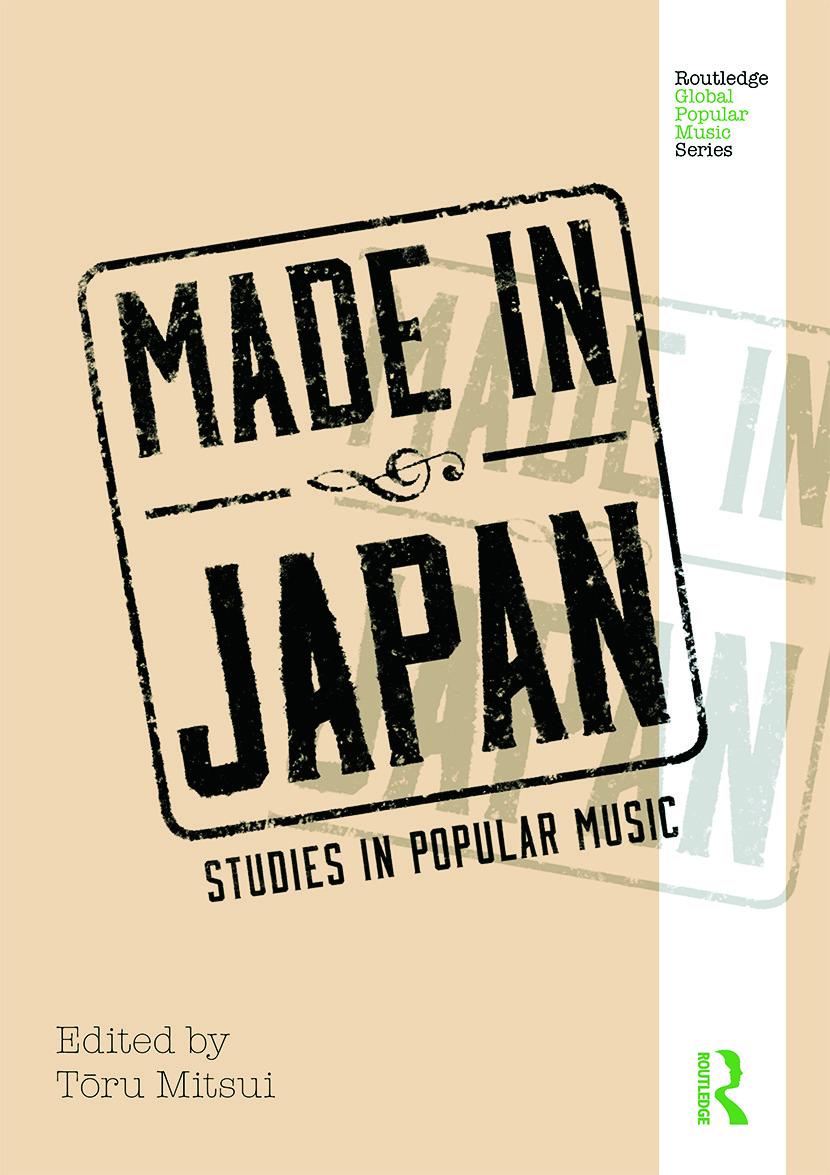 Made in Japan: Studies in Popular Music (Hardback) book cover