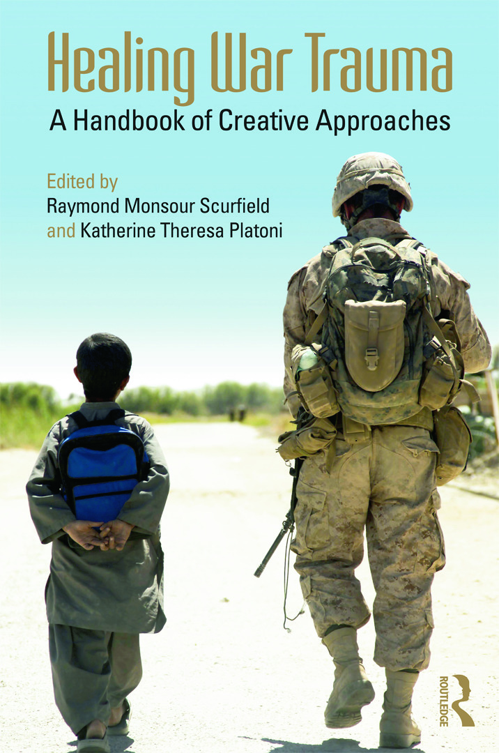 Healing War Trauma: A Handbook of Creative Approaches book cover