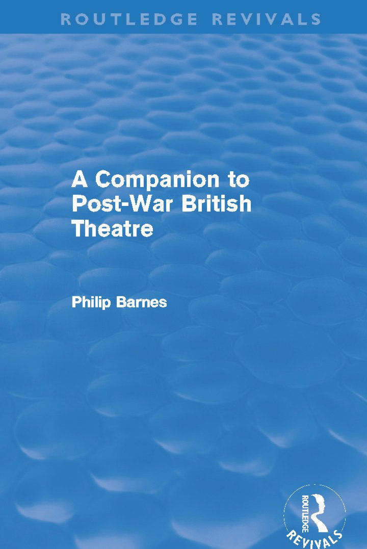 A Companion to Post-War British Theatre (Routledge Revivals) (Hardback) book cover
