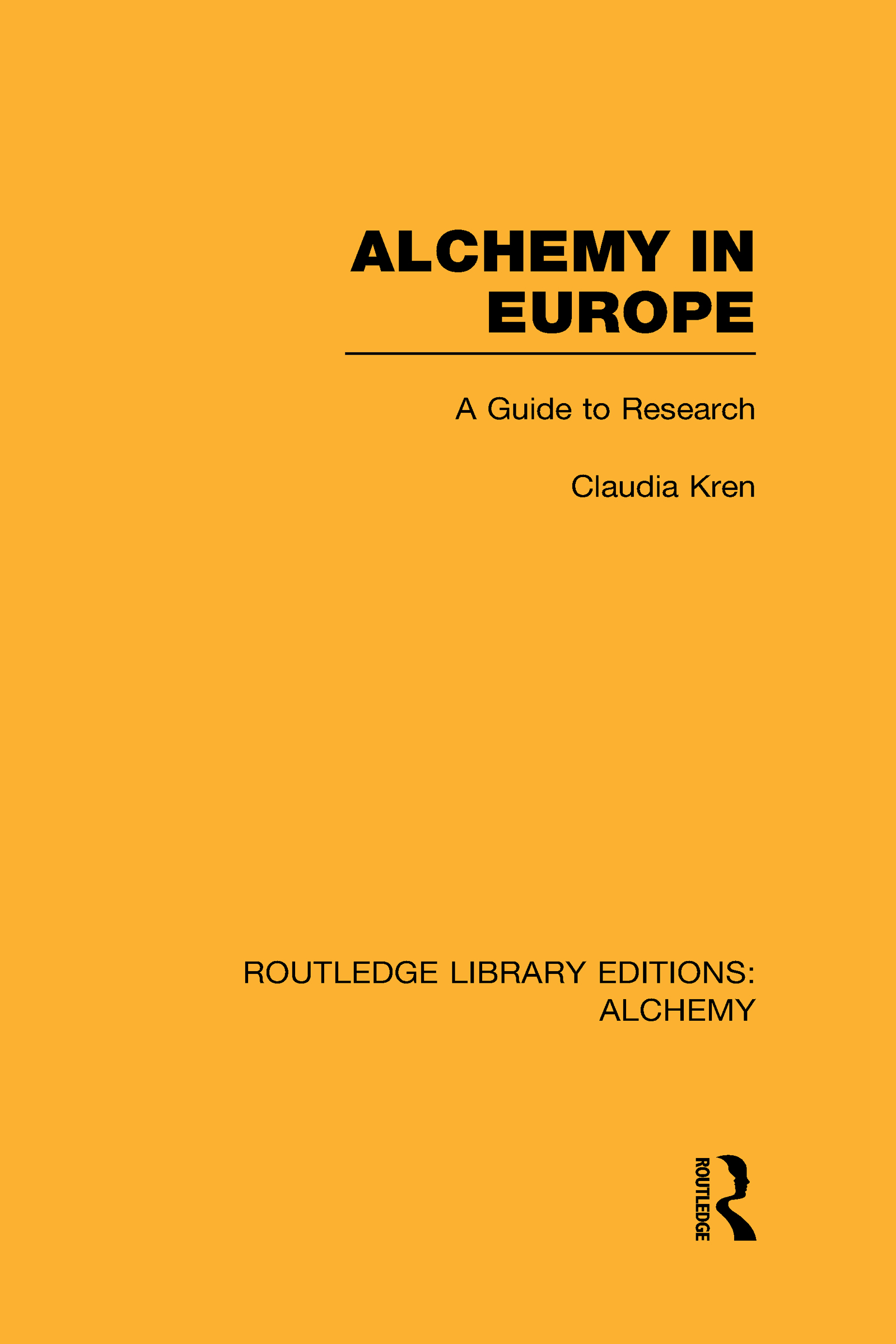 Alchemy in Europe: A Guide to Research (Hardback) book cover