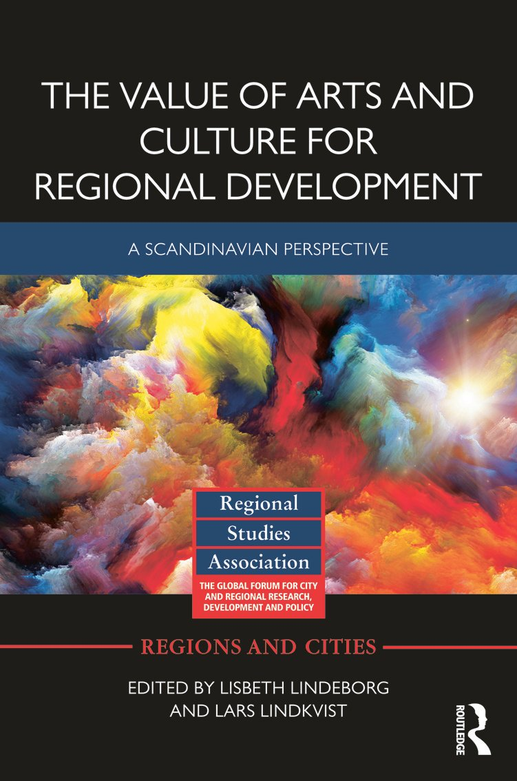 The Value of Arts and Culture for Regional Development: A Scandinavian Perspective book cover
