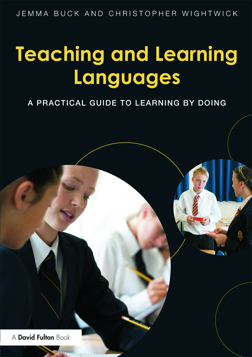 Teaching and Learning Languages: A practical guide to learning by doing (Paperback) book cover