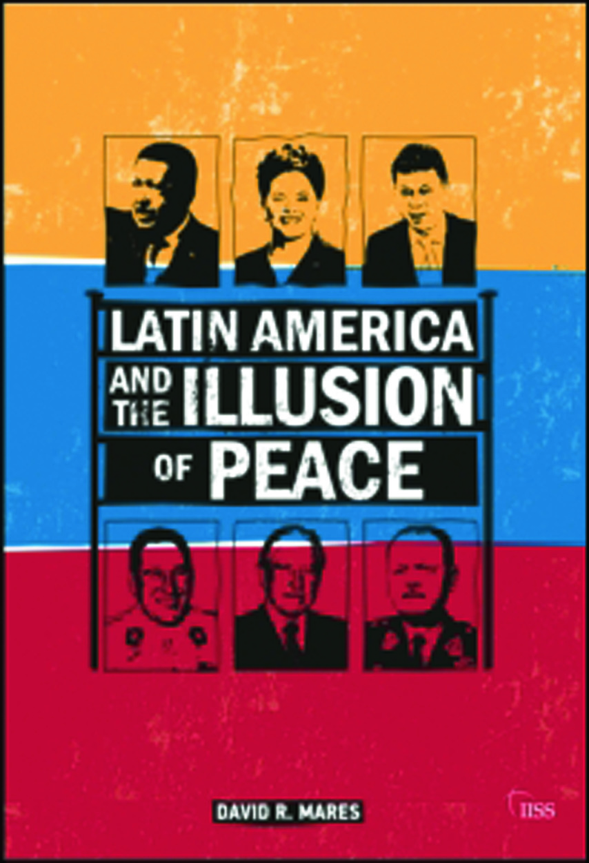 Latin America and the Illusion of Peace book cover