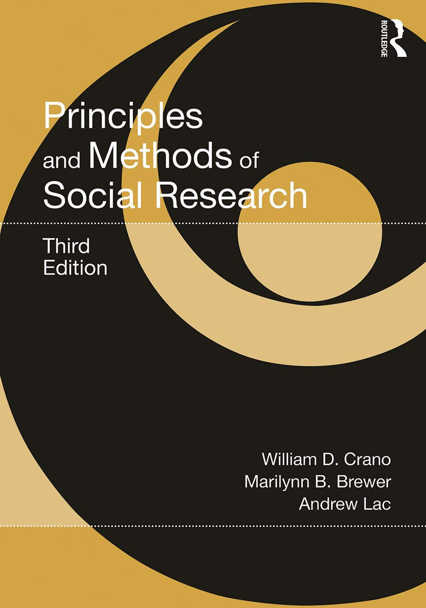 Principles and Methods of Social Research: 3rd Edition (Paperback) book cover