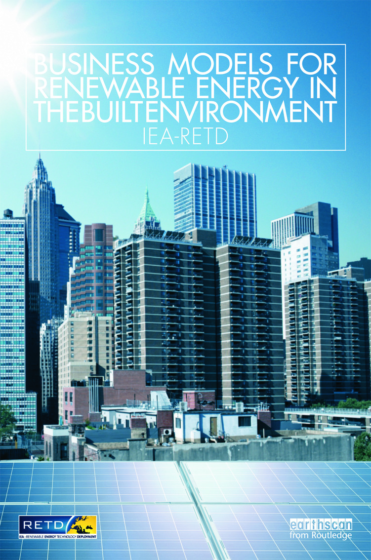Business Models for Renewable Energy in the Built Environment: 1st Edition (Paperback) book cover
