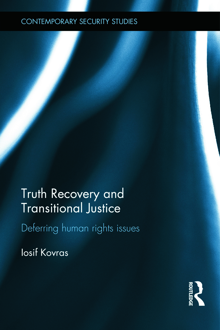 Truth Recovery and Transitional Justice: Deferring human rights issues (Hardback) book cover
