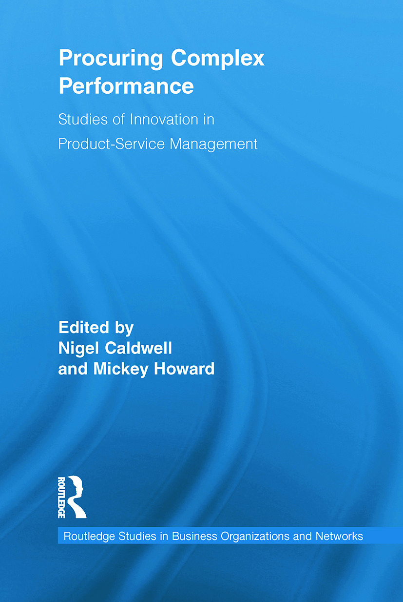 Procuring Complex Performance: Studies of Innovation in Product-Service Management (Paperback) book cover
