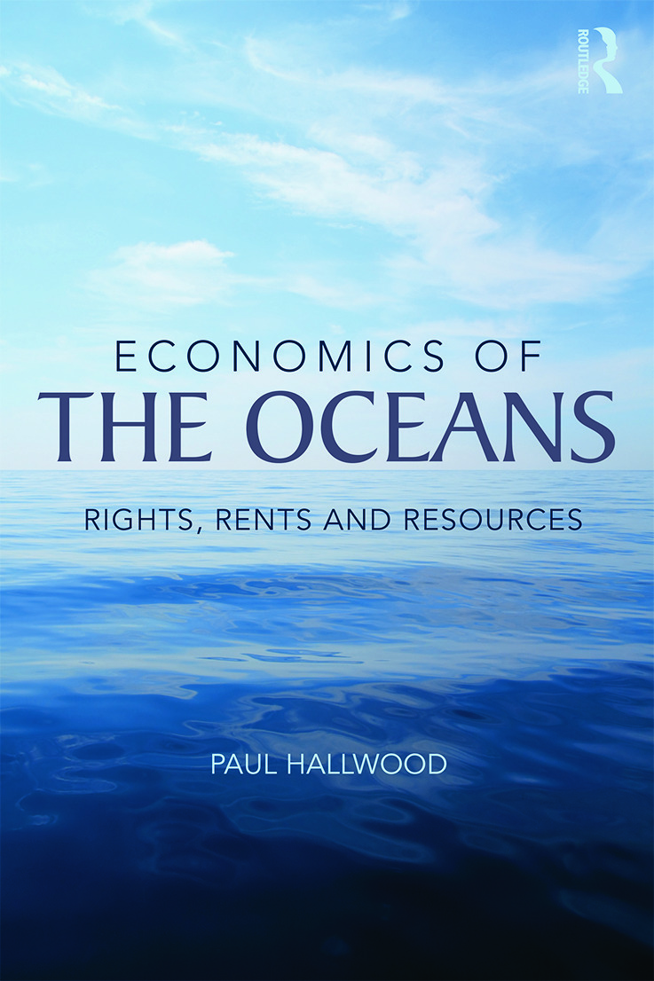 Economics of the Oceans: Rights, Rents and Resources (Paperback) book cover