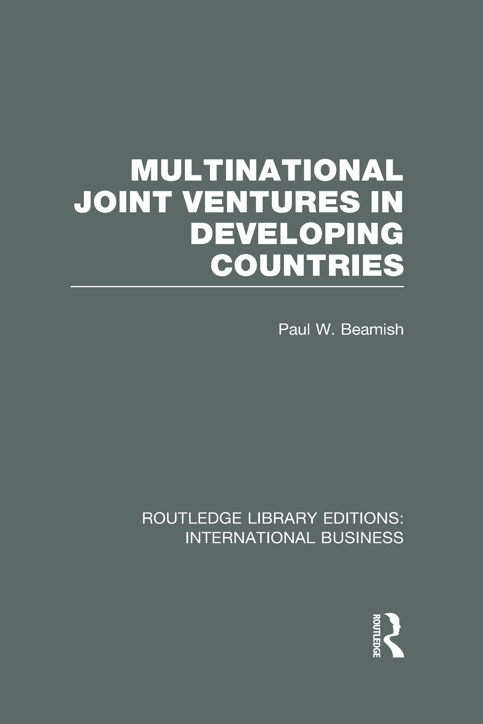 Multinational Joint Ventures in Developing Countries (RLE International Business) (Hardback) book cover