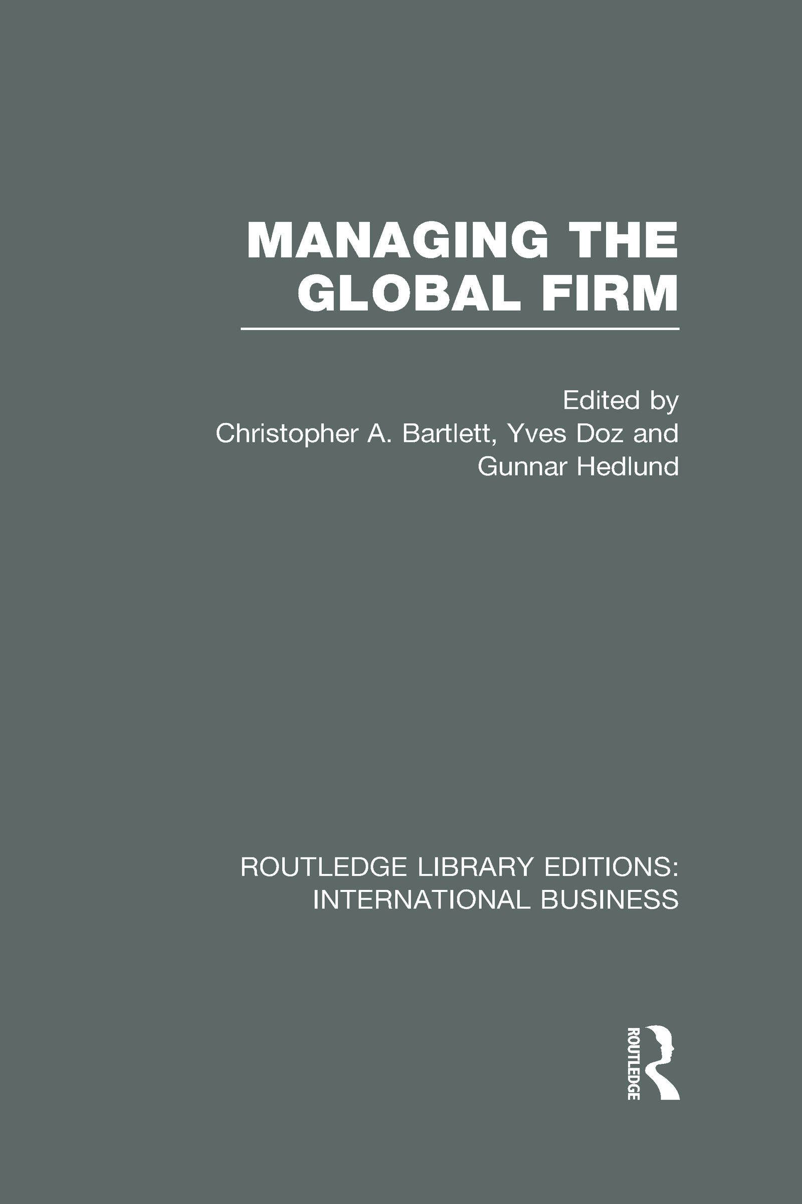 Managing the Global Firm (RLE International Business) (Hardback) book cover