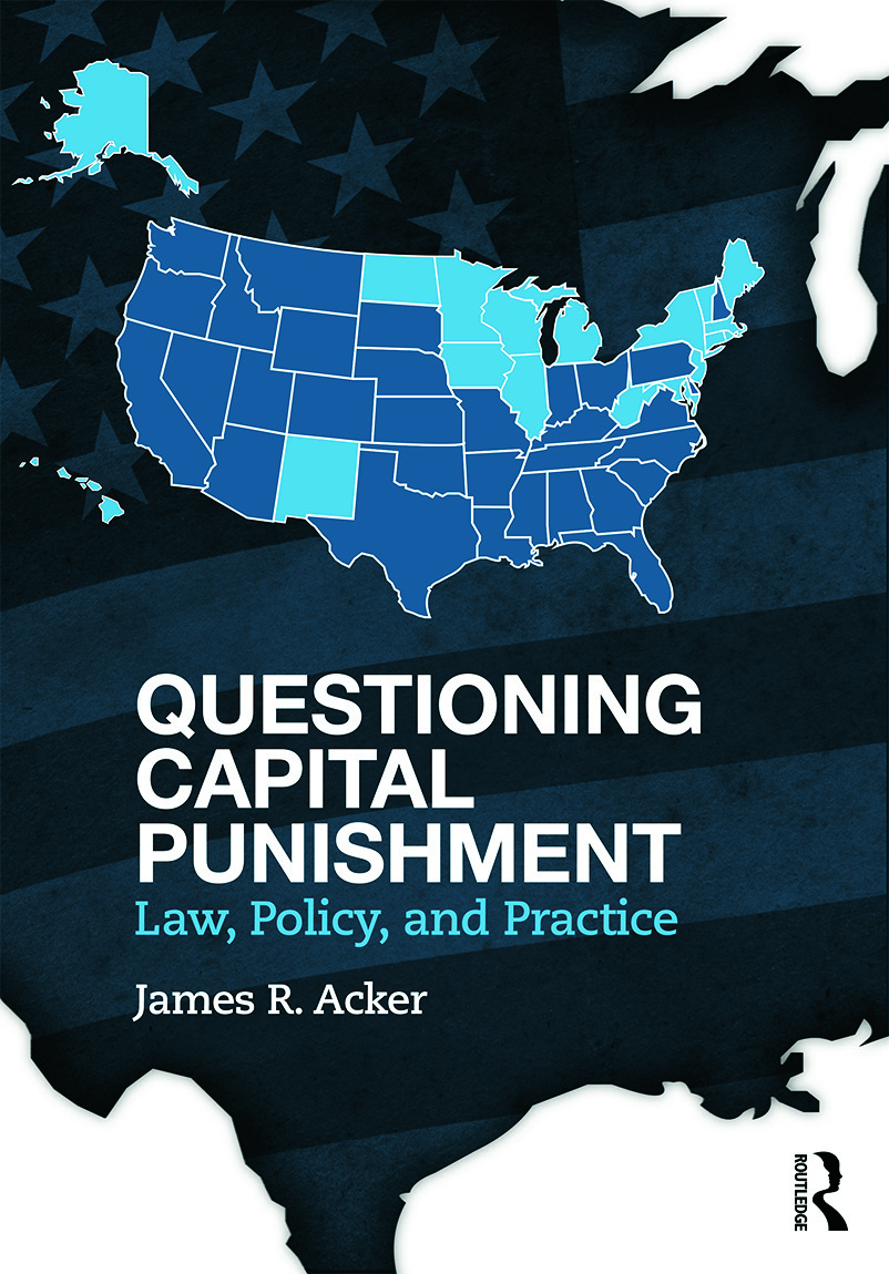 Questioning Capital Punishment: Law, Policy, and Practice book cover