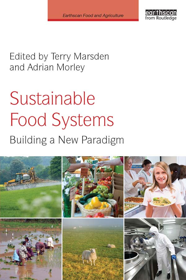 Sustainable Food Systems: Building a New Paradigm book cover