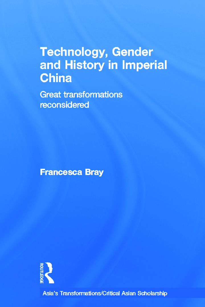 Technology, Gender and History in Imperial China: Great Transformations Reconsidered (Hardback) book cover