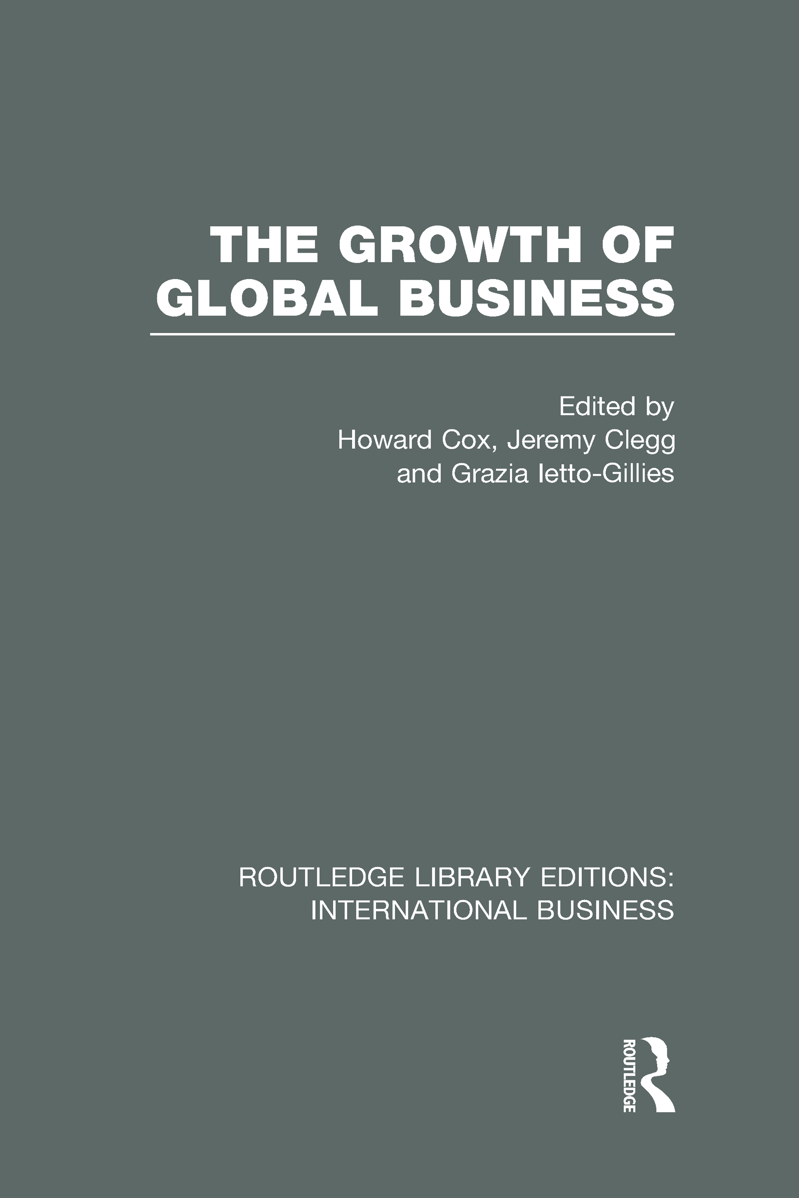 The Growth of Global Business (RLE International Business) (Hardback) book cover